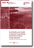 Saved health, saved wealth: an approach to quantifying the benefits of climate change adaptation