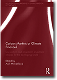 Mobilising Mitigation Policies in the South through a Financing Mix, in 'Carbon Markets or Climate Finance?
